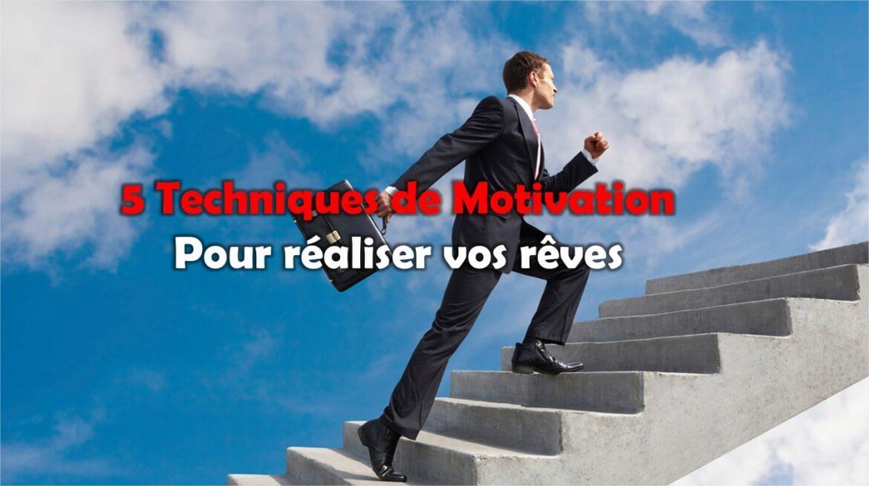 techniques de motivation pour réaliser vos rêves